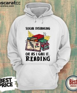 Social Distancing Or As I Call It Reading Hoodie